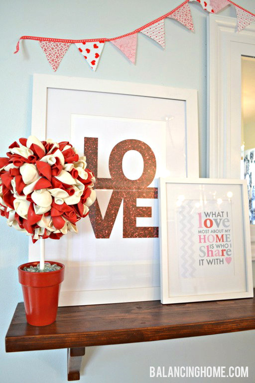 Valentine Mantle Shelf with Glitter LOVE Printables & DIY Balloon Topiary